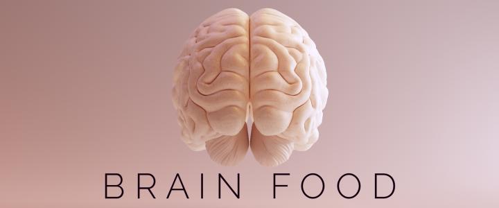 Brain Food!